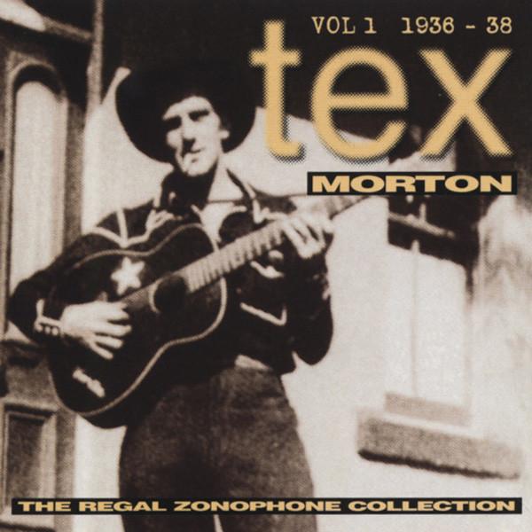 Morton, Tex Regal Zonophone Collection 1936-38 (2-CD)
