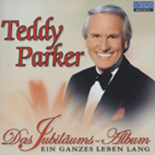 Parker, Teddy Das Jubiläums Album - Ein ganzes Leben lang