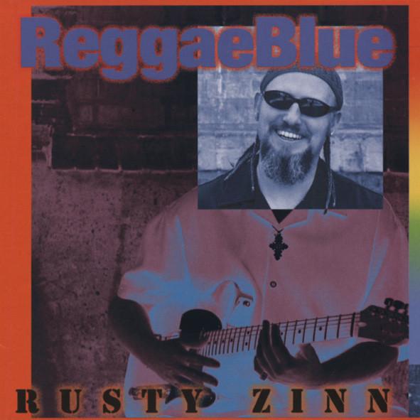 Zinn, Rusty Reggaeblue