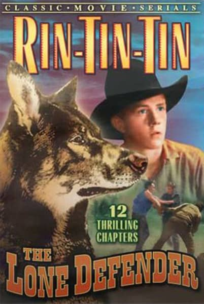 Rin-tin-tin The Lone Defender (1930) 12 Episodes