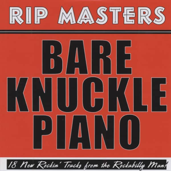 Masters, Rip Bare Knuckle Piano - 18 New Rockin' Tracks