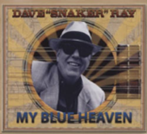 Ray, Dave My Blue Heaven