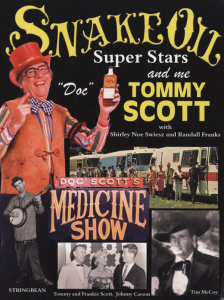 Scott, Tommy Snake Oil, Superstars And Me - Autobiography