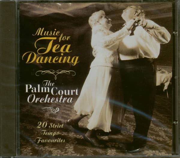 Music For Tea Dancing - 20 Strict Tempo Favourites (CD)