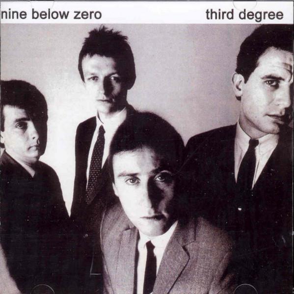 Nine Below Zero Third Degree