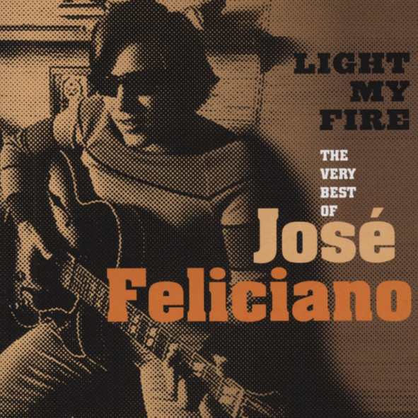 Feliciano, Jose Light My Fire - The Very Best Of (USA)