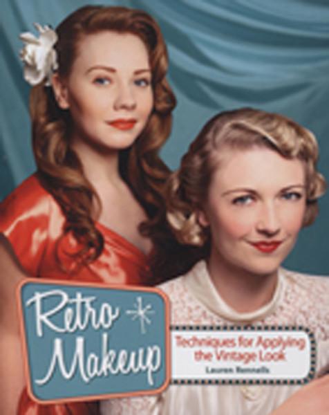 Retro Makeup - Lauren Rennells (1st Edition)