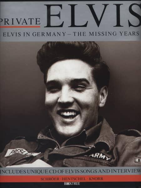 Private Elvis - Elvis In Germany - The Missing Years (Book+CD)