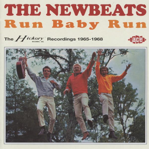 Newbeats Run Baby Run...plus - Hickory 1965-68
