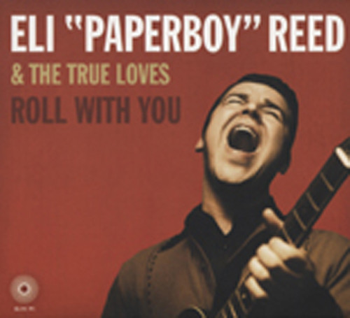 Reed, Eli 'paperboy' Roll With You