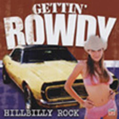 Va Hillbilly Rock - Gettin' Rowdy Series