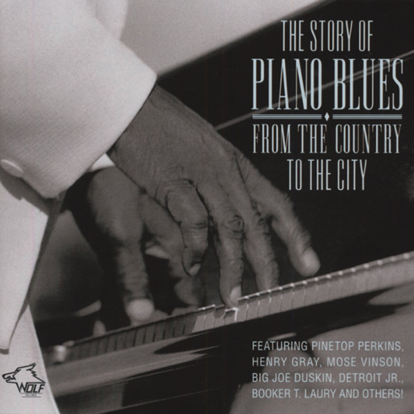 Story Of Piano Blues - From The Country To The City