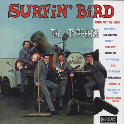 Trashmen Surfin' Bird...plus (US)