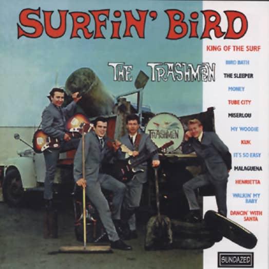 Trashmen Surfin' Bird...plus (US)