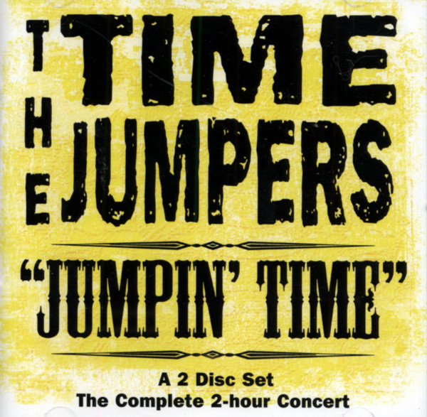 Time Jumpers Jumpin' Time (2-CD)
