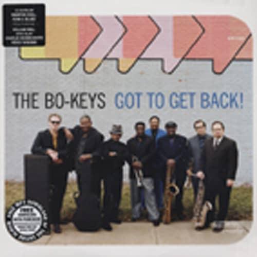 Bo-keys Got To Get Back (&MP3 Download)