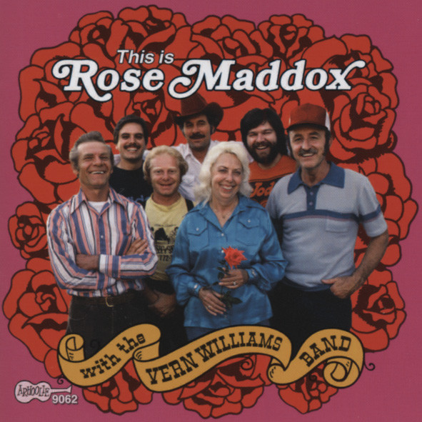Maddox, Rose This Is Rose Maddox (& Vern Williams Band)
