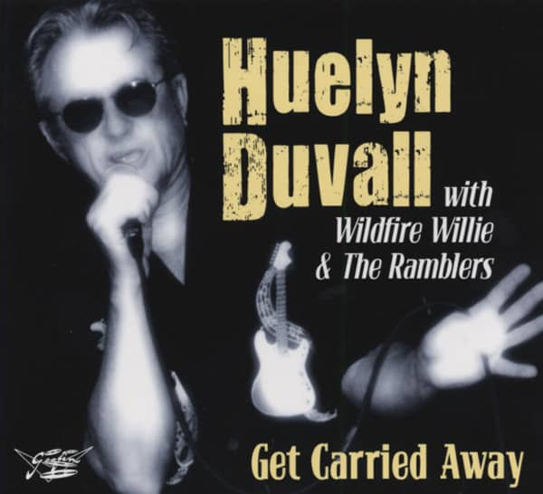 Duvall, Huelyn Get Carried Away (& Wildfire Willie)