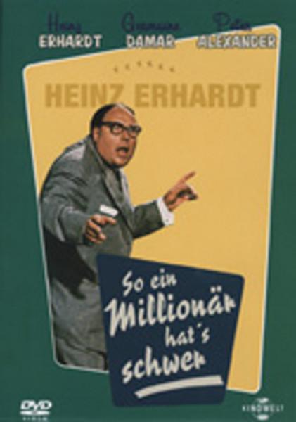 Alexander, Peter & Heinz Erhar So ein Millionär hat's schwer (1958)