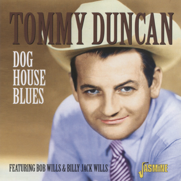 Duncan, Tommy Dog House Blues