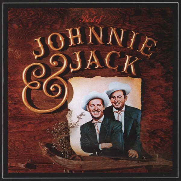 Johnnie & Jack Best