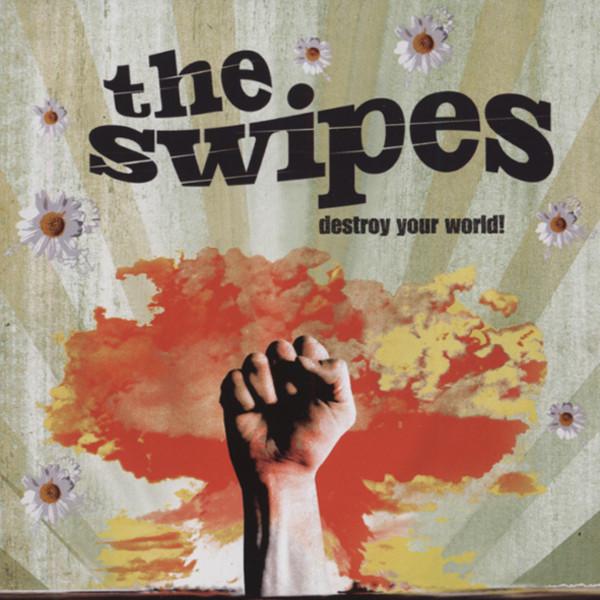 Swipes Destroy Your World