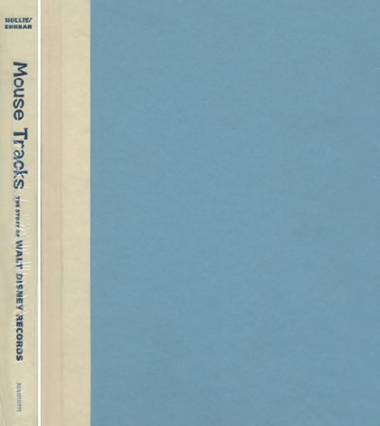 Mouse Tracks - Disney Records - Tim Hollis & Greg Ehrbar (HB)