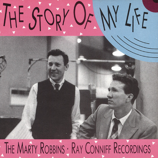 The Story Of My Life (& Ray Conniff)