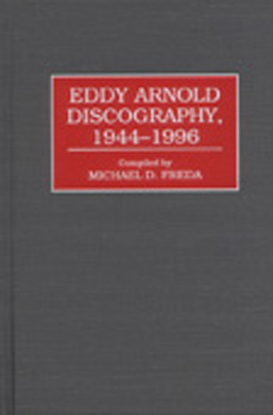 Arnold, Eddy Michael D. Freda: Discography 1944-1996