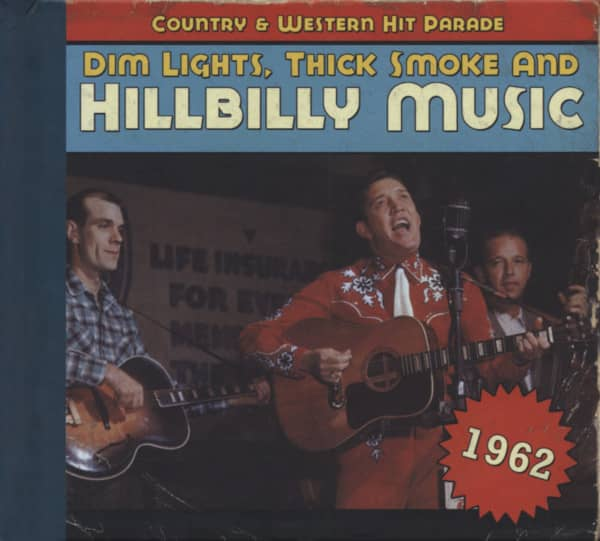 1962 - Dim Lights, Thick Smoke And Hillbilly Music