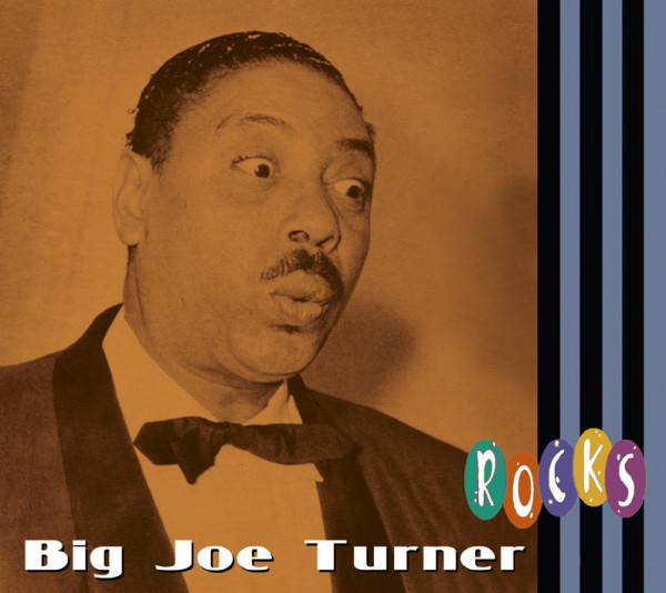 Big Joe Turner - Rocks