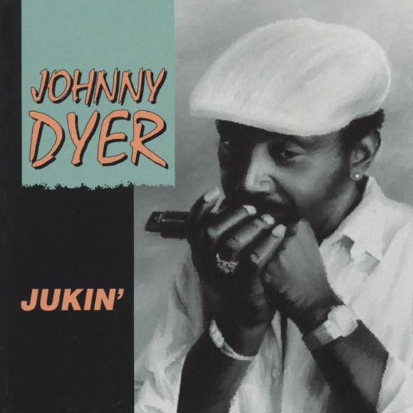 Dyer, Johnny Jukin'