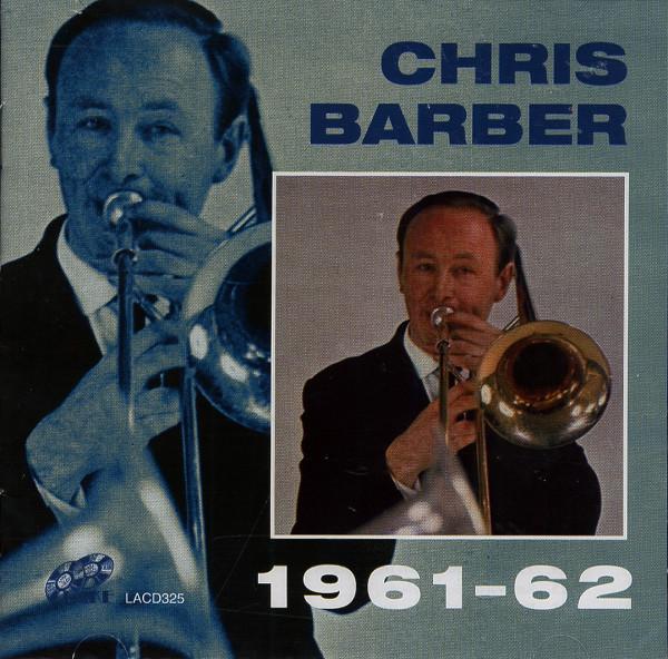 Chris Barber 1961-62 (2-CD)