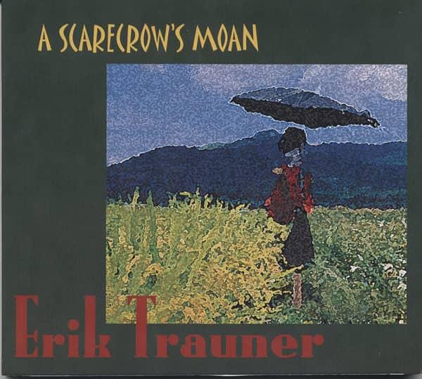 Trauner, Erik A Scarecrow's Moan