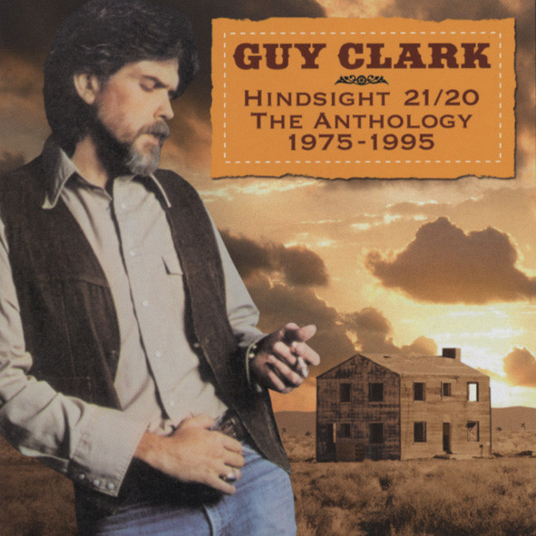 Clark, Guy Hindsight 20-20 Anthology 1975-95