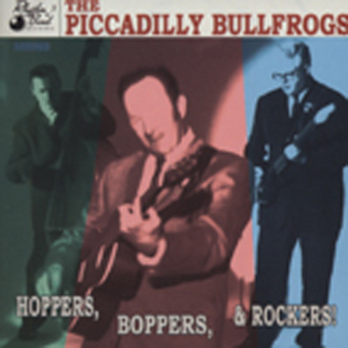 Picadilly Bullfrogs Hoppers, Boppers, & Rockers