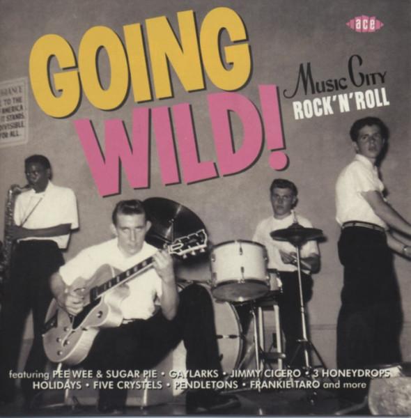 Various Going Wild - Music City Rock & Roll 1957-61