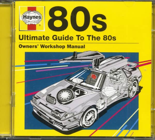 Haynes - Ultimate Guide To The 80s (2-CD)