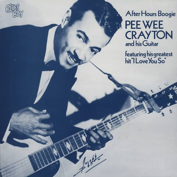 Crayton, Pee Wee After Hours Boogie (1945-62)