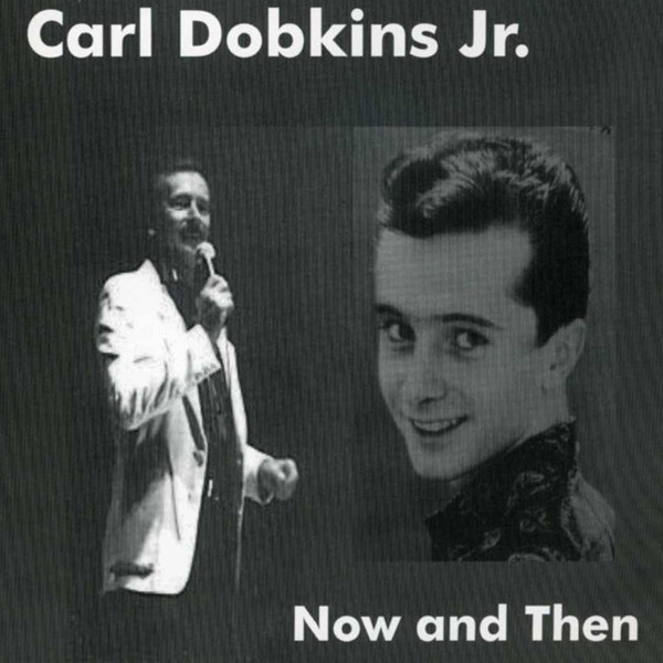 Dobkins Jr, Carl Now And Then
