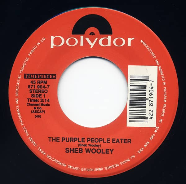 The Purple People Eater - I Can't Believe 7inch, 45rpm