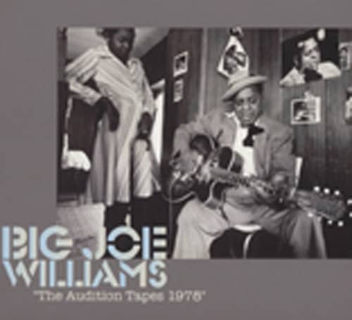 Williams, Big Joe The Audition Tapes 1978