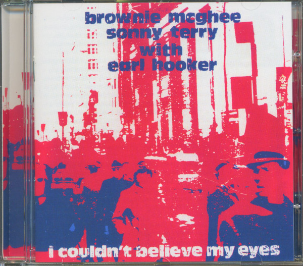 With Earl Hooker - I Couldn't Believe My Eyes (CD)