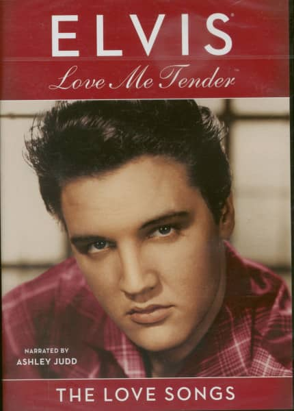 Love Me Tender - The Love Song Collection (narrated by Ashley Judd)