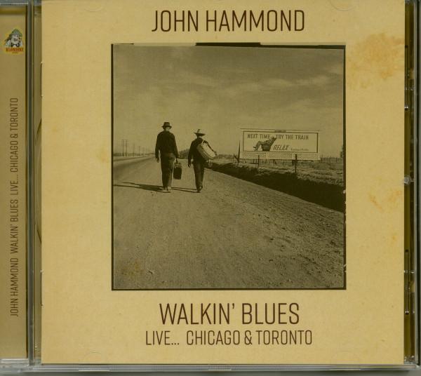 Walkin' Blues Live: Chicago & Toronto (CD)
