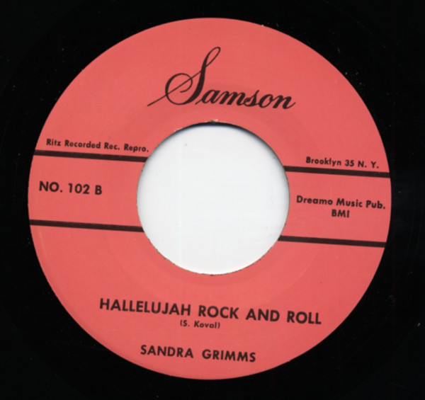 Hallelujah Rock And Roll b-w Somewhere Is The Sun Shinning 7inch, 45rpm