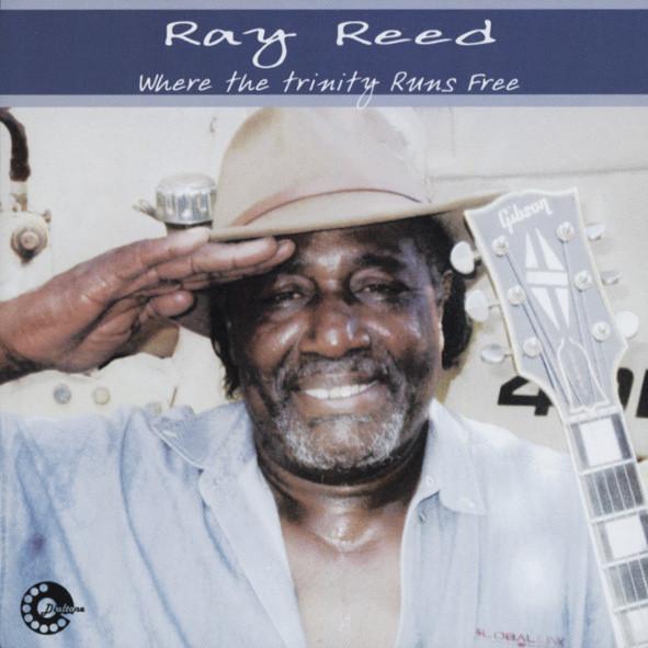 Reed, Ray Where The Trinity Runs Free