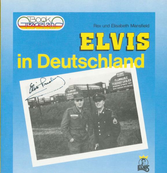 Elvis in Deutschland. Erinnerungen an die Jahre 1958-1960