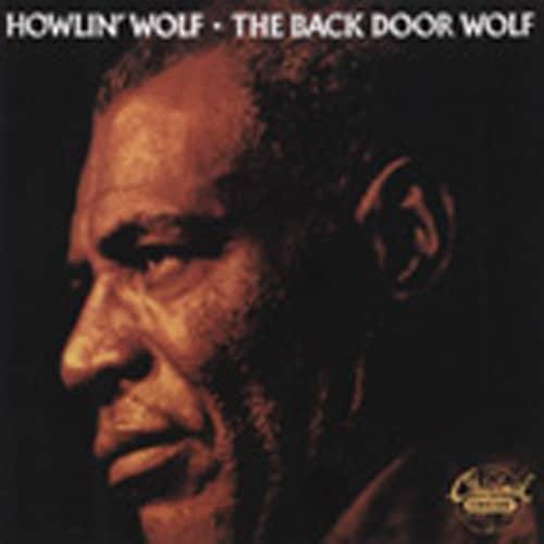 Howlin' Wolf The Back Door Wolf