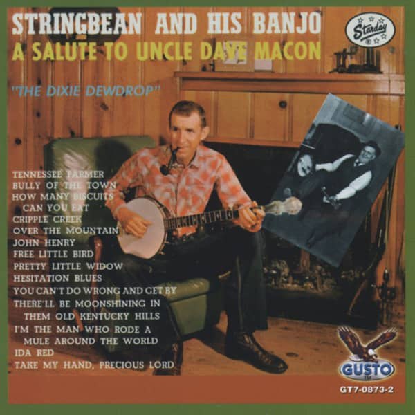 Stringbean Salute To Uncle Dave Macon - Dixie Dewdrop